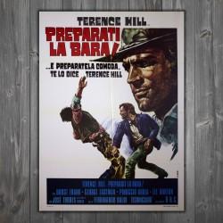 Manifesto Originale Preparati La Bara - 100x140 CM - Terence Hill
