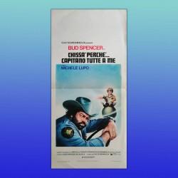 Locandina Originale Chissà perché Capitano Tutte A Me - Bud Spencer 1980