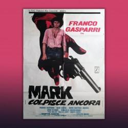 Manifesto 2F Originale Mark Colpisce Ancora - 1976 - 100X140 CM
