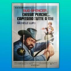 Poster Manifesto 4F Chissà Perché Capitano Tutte A Me Bud Spencer 1980
